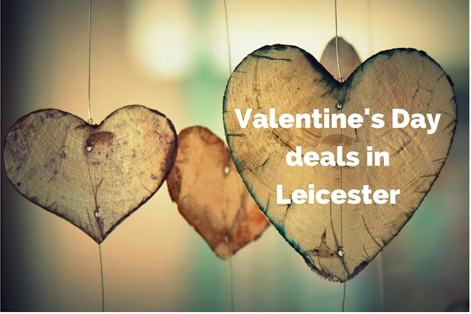 Valentines Day deals Leicester